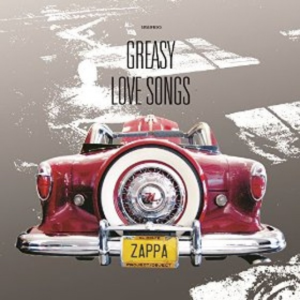 Frank Zappa - Greasy Love Songs