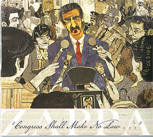 Frank Zappa - Congress Shall Make No Law