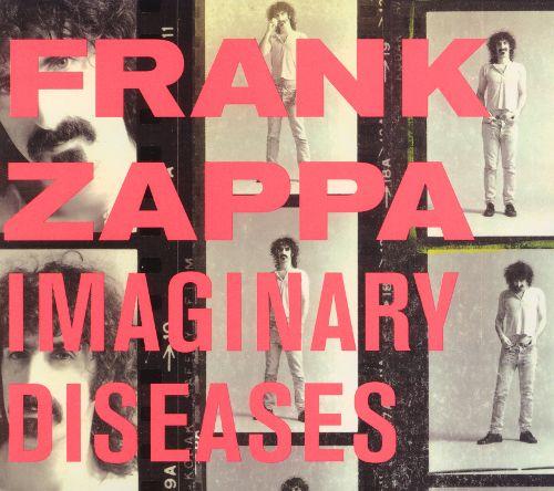 Frank Zappa - Imaginary Diseases