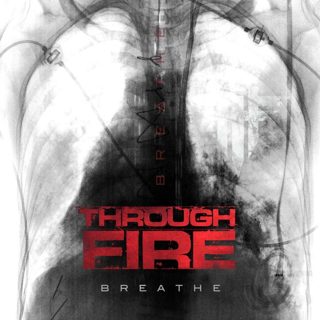 Through Fire - Breathe (Deluxe)