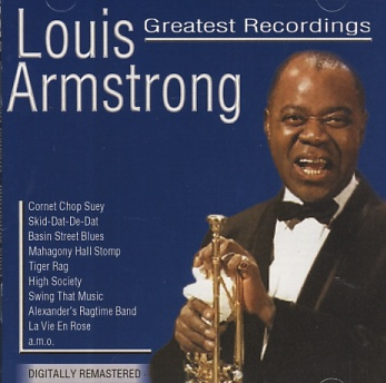Louis Armstrong - Greatest Recordings