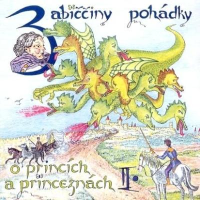Babiččiny pohádky o princích a princeznách II.