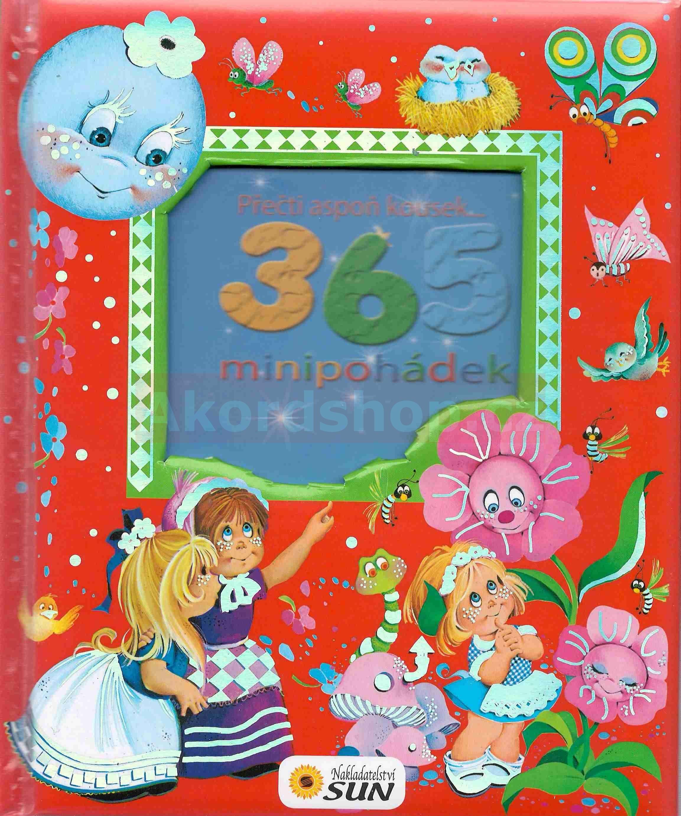 365 minipohádek - přečti aspoň kousek ..