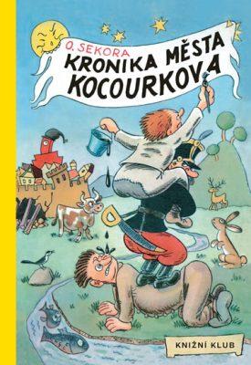 Kronika města Kocourkova (Ondřej Sekora)