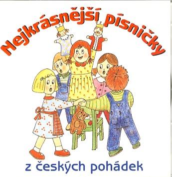 Nejkrásnější písničky z českých pohádek