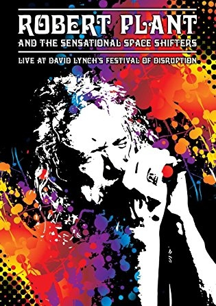 Robert Plant - Live At David Lynch's Festival Of Disruption