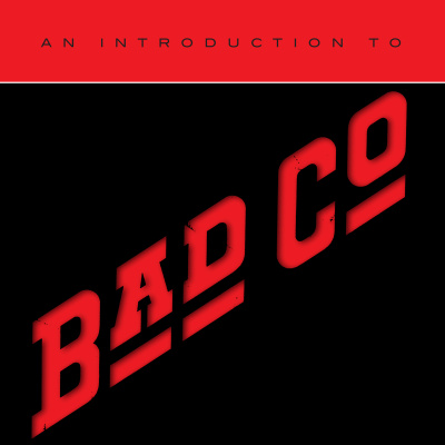 Bad Company - An Introduction To