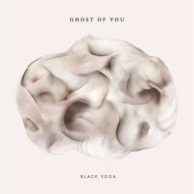 Ghost of You - Black Yoga