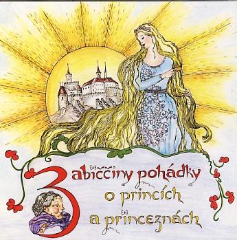 Babiččiny pohádky o princích a princeznách CD