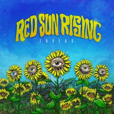 Red Sun Rising - Thread (Red Sun Rising je americká rocková)