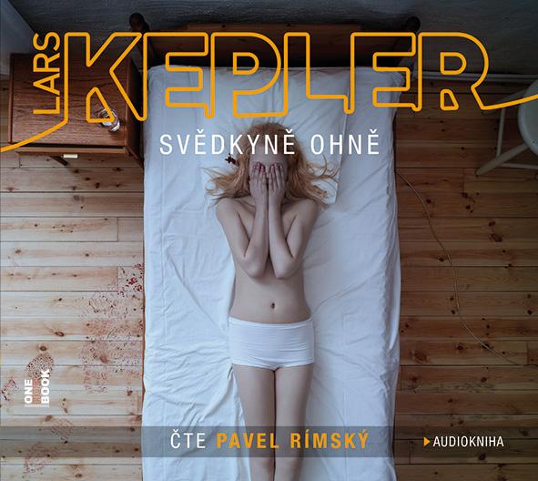 Svědkyně ohně (Lars Kepler )