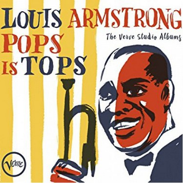 Louis Armstrong - Pops Is Tops: Complete
