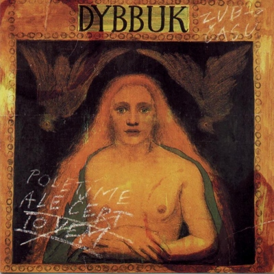 Dybbuk - Poletíme, ale čert to vem