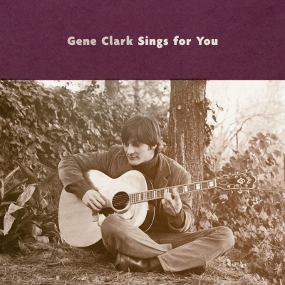 Gene Clark - Gene Clark Sings For You