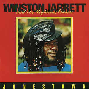 Winston Jarrett & Righteous Flames - Jonestown