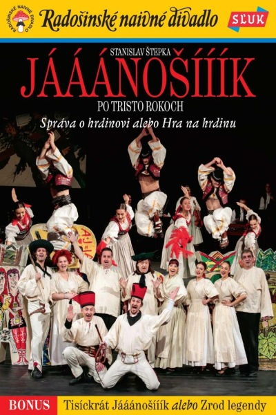 Radošinské naivné divadlo - Jááánošík po tristo rokoch DVD
