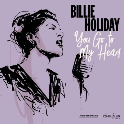 Billie Holiday - You Go To My Head CD