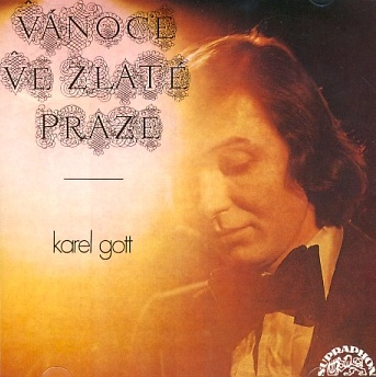 Karel Gott - Vánoce ve zlaté Praze CD