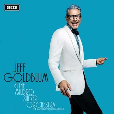 Jeff Goldblum - Mildred Snitzer Orchestra: Capitol Studio Sessions CD