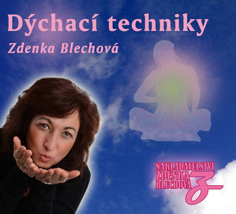 Zdenka Blechová - Dýchací techniky CD