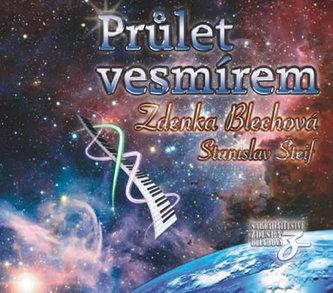 Zdenka Blechová - Průlet vesmírem CD
