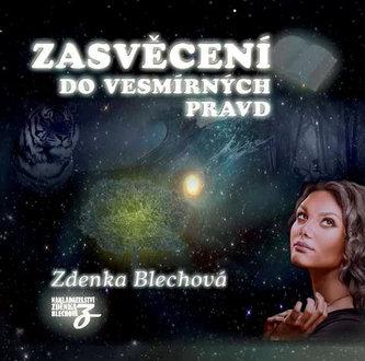 Zdenka Blechová - Zasvěcení do vesmírných pravd 2CD
