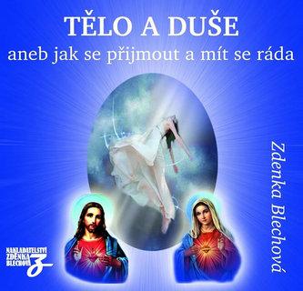 Zdenka Blechová - Tělo a duše 2CD