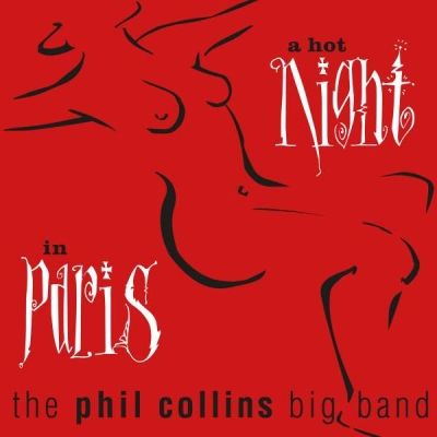 Phil Collins - A Hot Night  In Paris CD