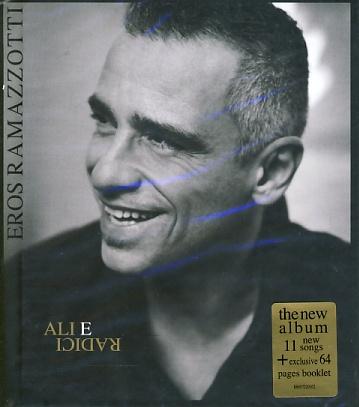 Eros Ramazzotti - Ali e Radici CD