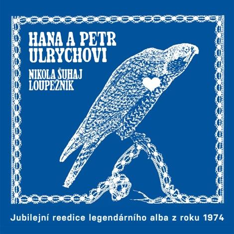 Hana a Petr Ulrychovi - Nikola Šuhaj loupežník CD