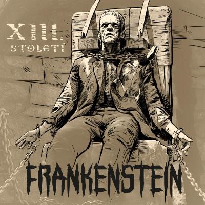 XIII. Století - Frankenstein CD