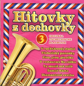 Hitovky z dechovky 3 CD