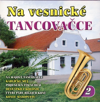Na vesnické tancovačce 2 CD