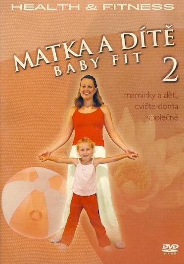 Matka a dítě 2 - Baby Fit DVD