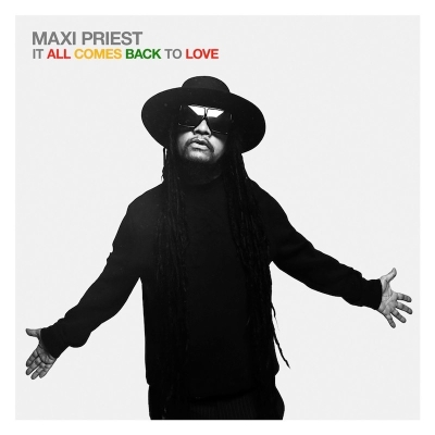 Maxi Priest - It All Comes Back To Love CD
