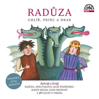 Radůza: Uhlíř, princ a drak CD