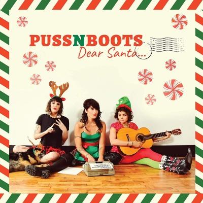 Puss N Boots - Dear Santa CD