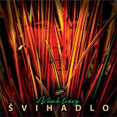 Švihadlo - Vůně trávy CD
