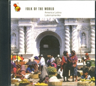 Folk Of The World - America Latina