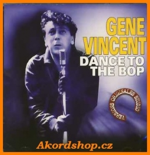 Gene Vincent - Dance To The Bop CD