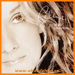 Céline Dion - All The Way A Decade Of Song CD