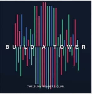 Slow Readers Club - Build A Tower (Audiokazeta)