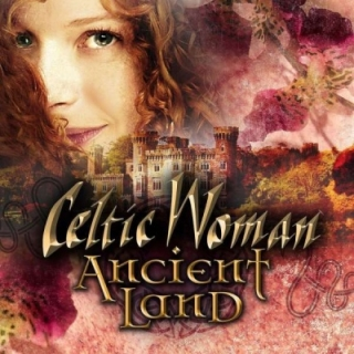Celtic Woman - Ancient Land CD