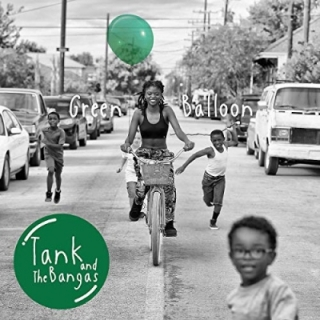 Tank And The Bangas - Green Balloon 2LP