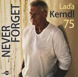 Laďa Kerndl - Never Forget CD