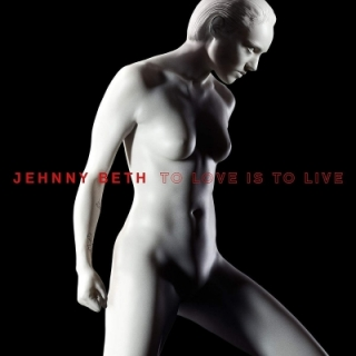 Beth Jehnny - To Love Is To Live CD