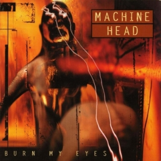 Machine Head - Burn My Eyes 2LP