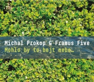 Michal Prokop & Framus Five - Mohlo by to bejt nebe CD