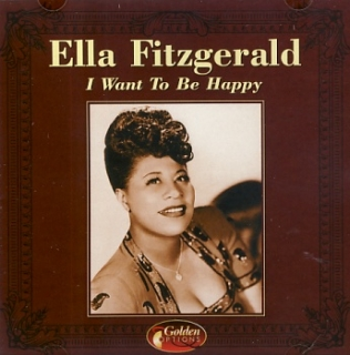 Ella Fitgerald - I Want To Be Happy CD