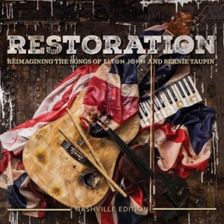 Restoration - Reimagining The Songs Of Elton John And Bernie Taupin